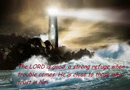 Nahum 1:7 nlt – Day of Grace